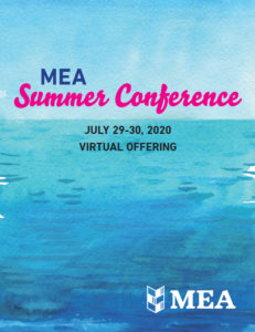 Link to 2020 MEA Summer Conference Announcement